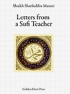 Shaikh Sharfuddin Maneri, 'Letters from a Sufi Teacher'